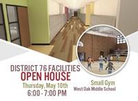 D76 Facilities Open House