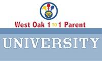 West Oak 1:1 Parent University