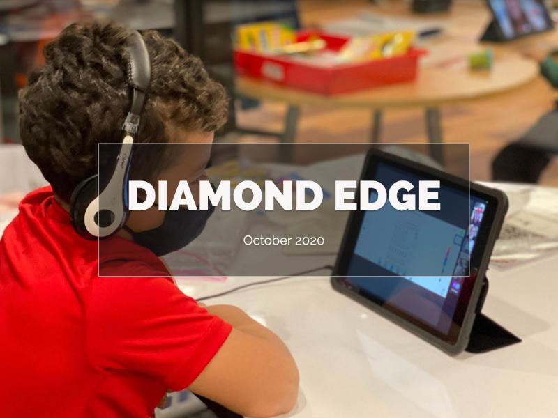 October Diamond Edge Newsletter